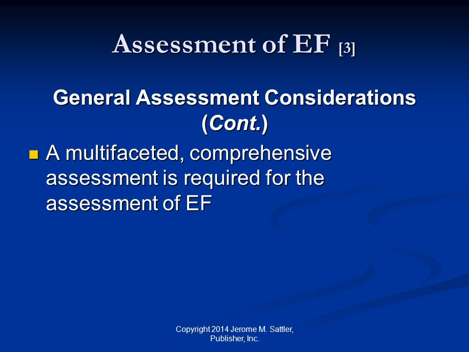 General Assessment Considerations (Cont.)