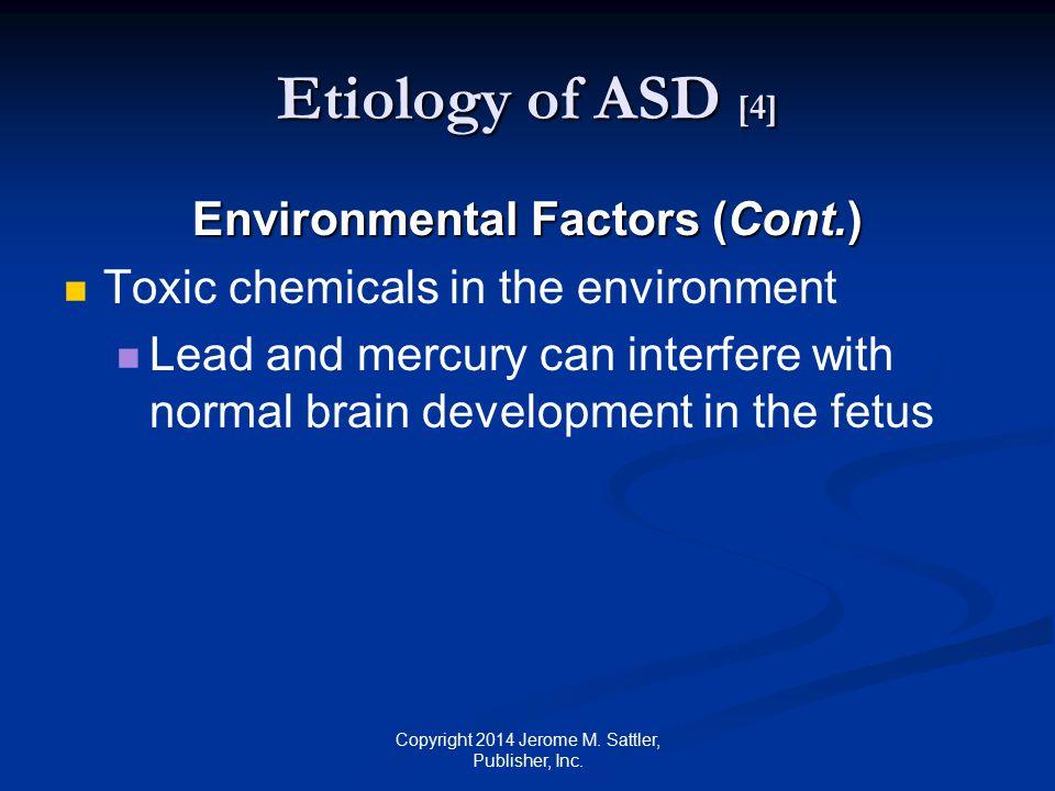 Environmental Factors (Cont.)