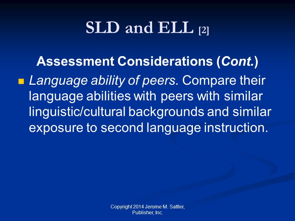 Assessment Considerations (Cont.)