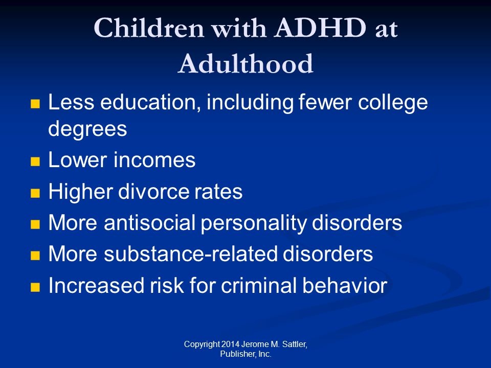 Children with ADHD at Adulthood