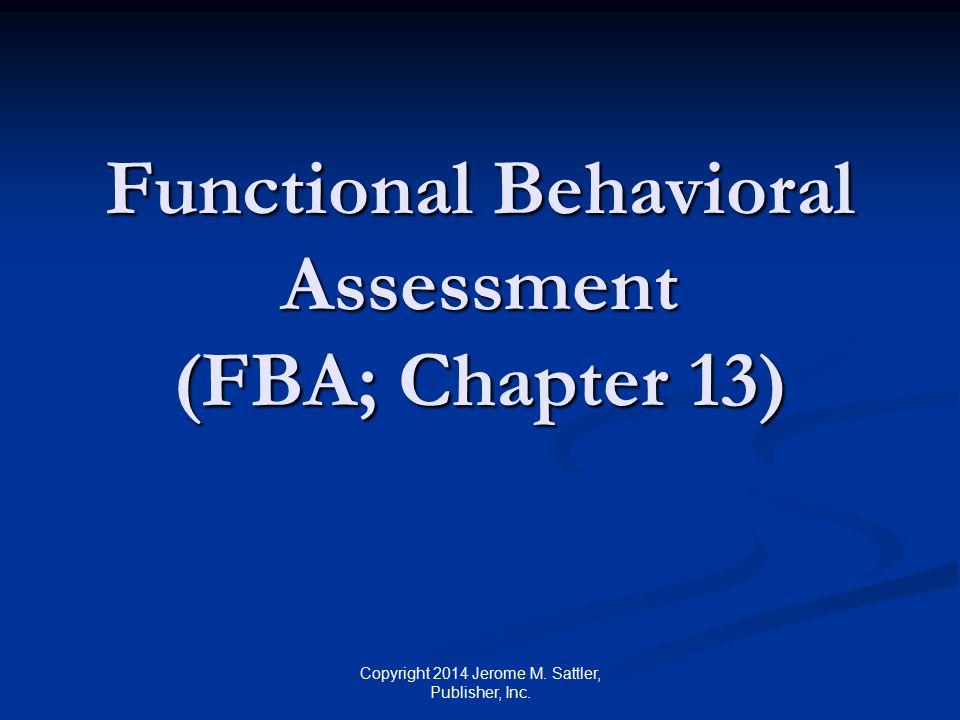 Functional Behavioral Assessment (FBA; Chapter 13)