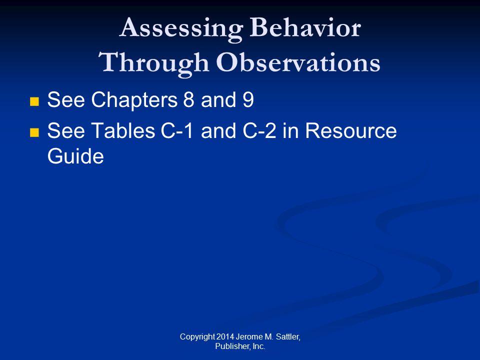 Assessing Behavior Through Observations