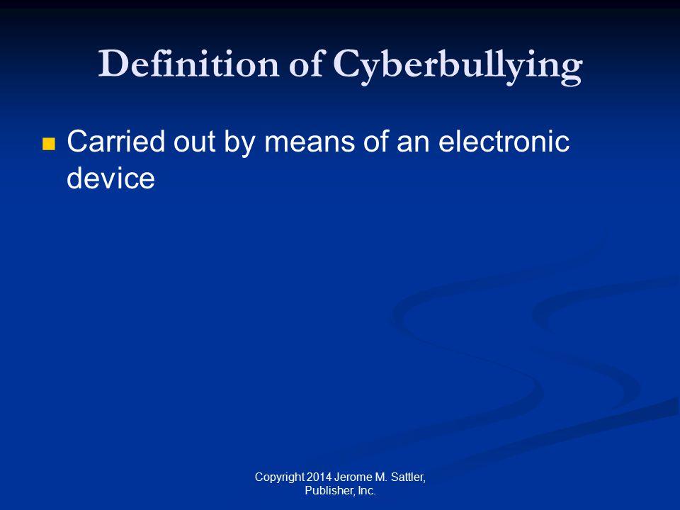 Definition of Cyberbullying