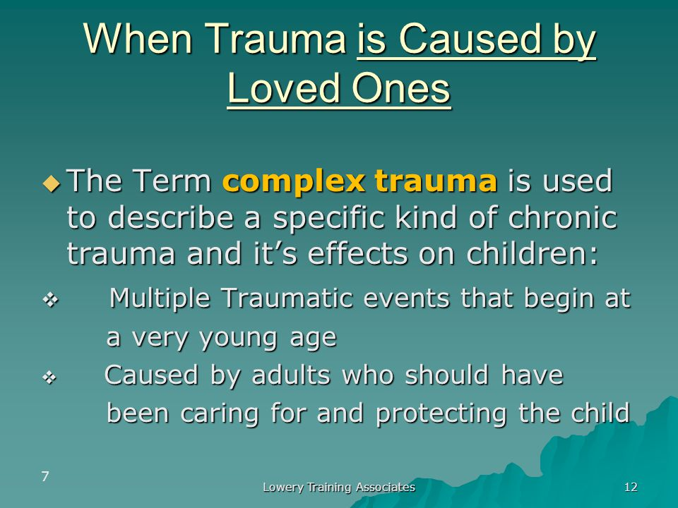 When Trauma is Caused by Loved Ones
