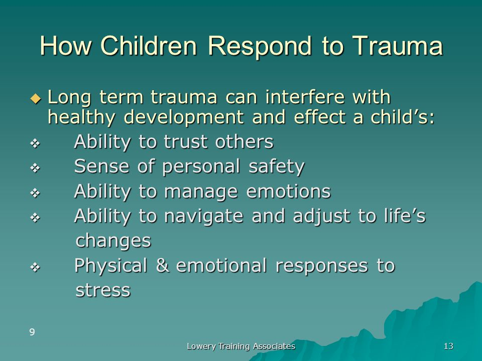 How Children Respond to Trauma