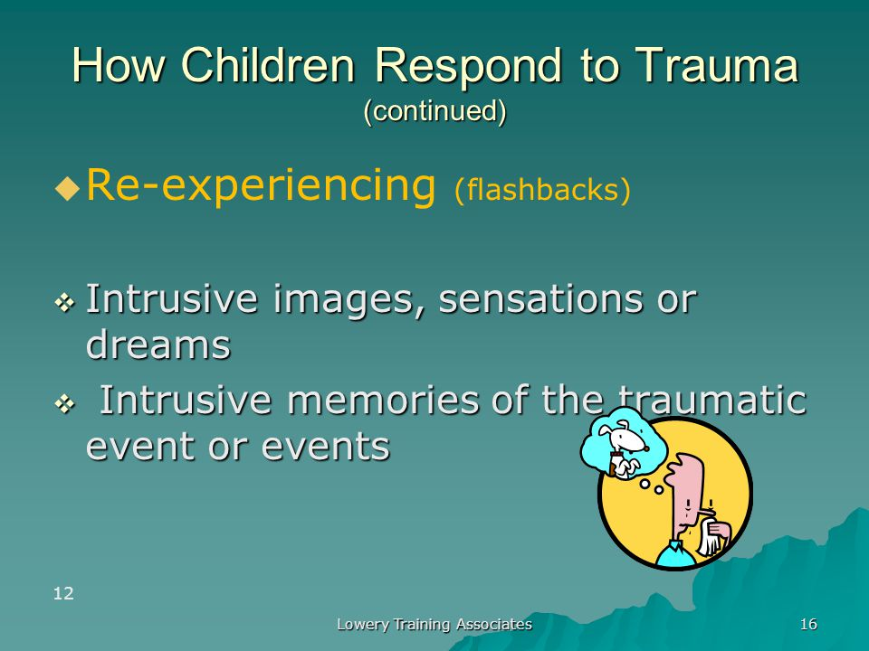 How Children Respond to Trauma (continued)