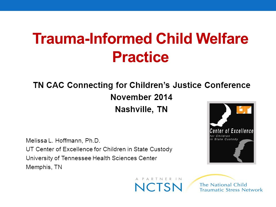 Trauma-Informed Child Welfare Practice