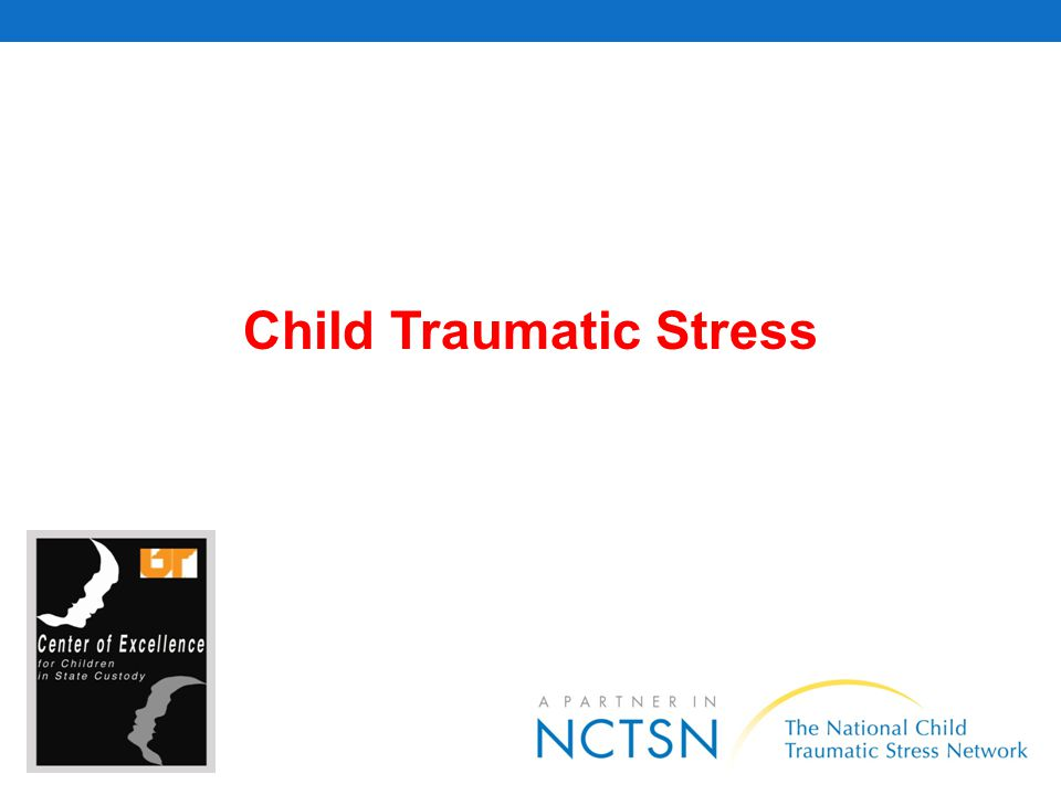 Child Traumatic Stress