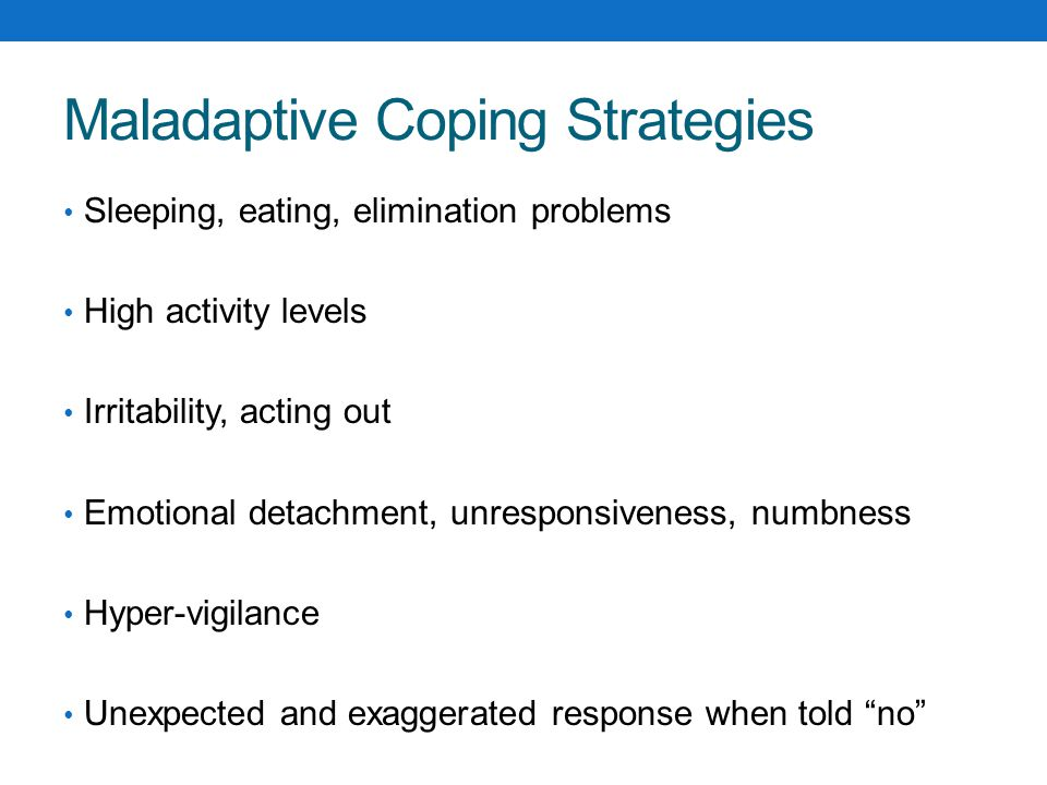 Maladaptive Coping Strategies