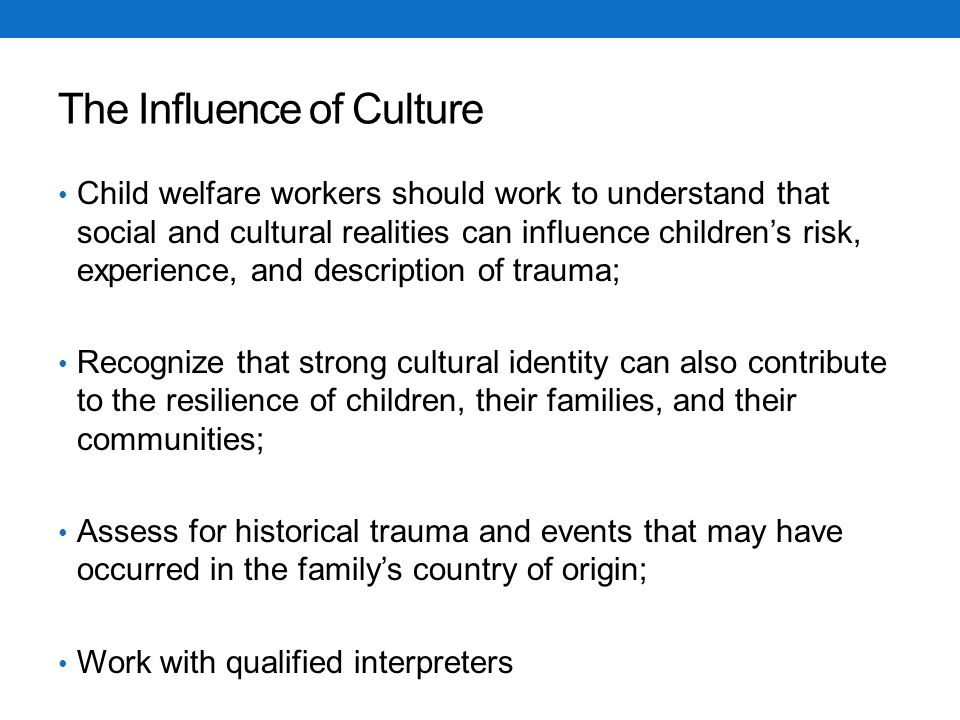 The Influence of Culture