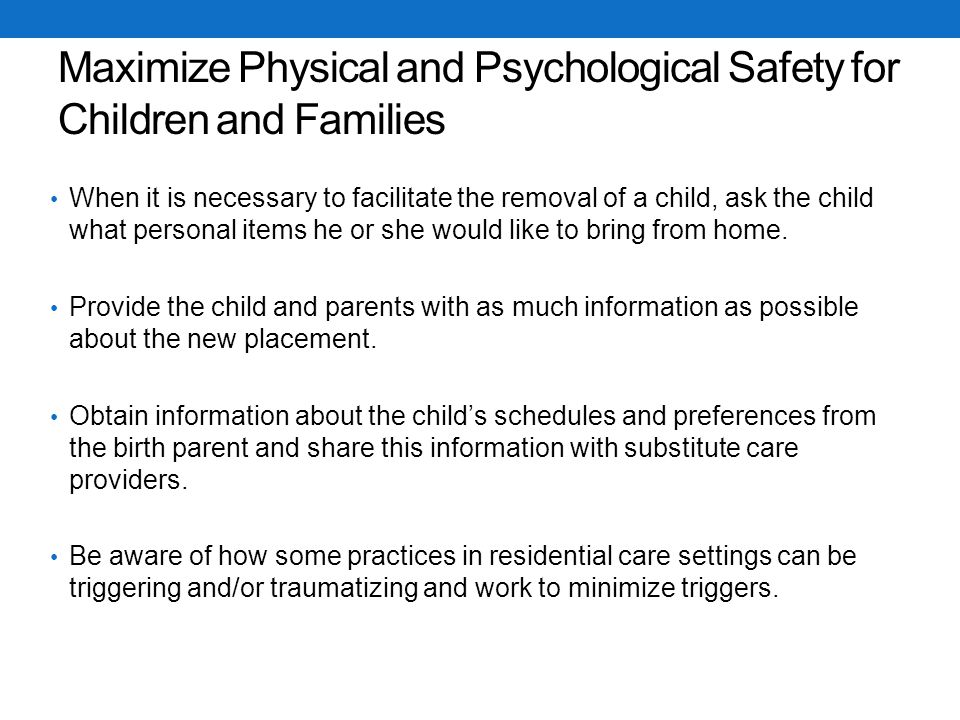 Maximize Physical and Psychological Safety for Children and Families