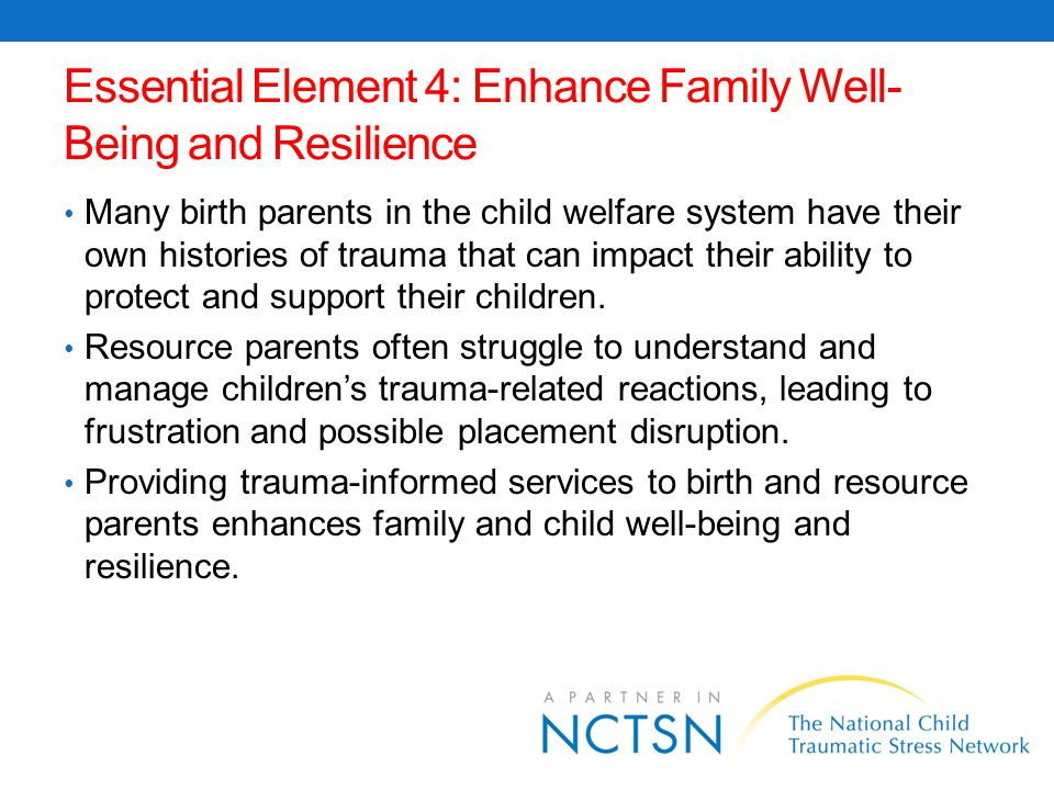 Essential Element 4: Enhance Family Well-Being and Resilience