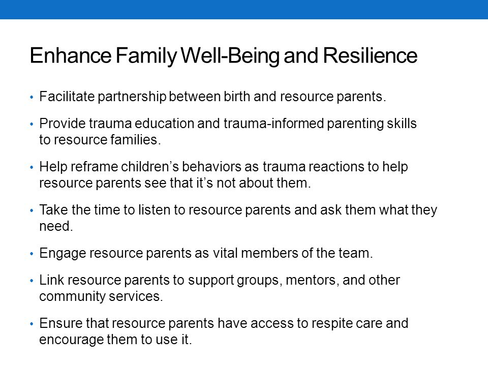 Enhance Family Well-Being and Resilience