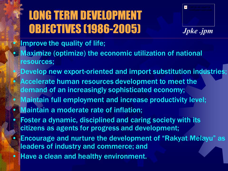 LONG TERM DEVELOPMENT OBJECTIVES (1986-2005)