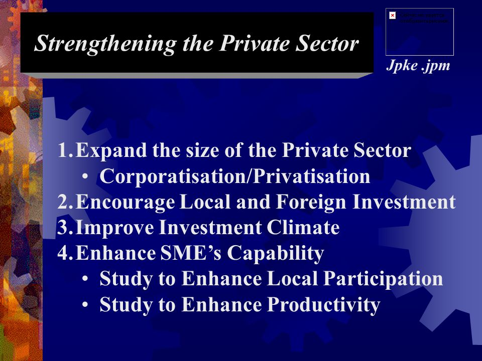 Strengthening the Private Sector