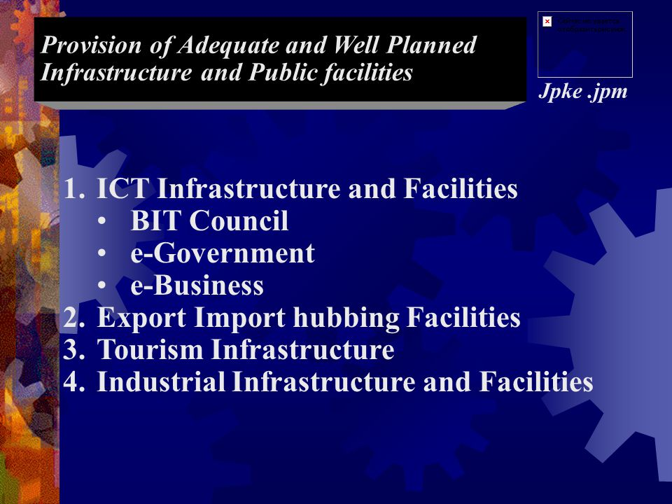 ICT Infrastructure and Facilities BIT Council e-Government e-Business