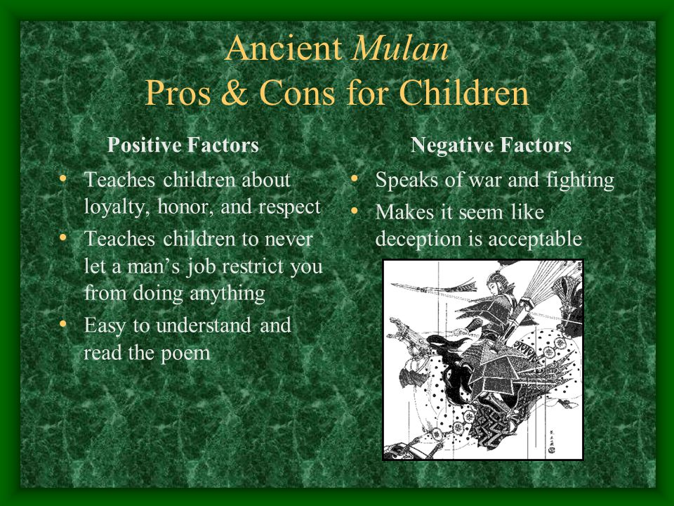 Ancient Mulan Pros & Cons for Children