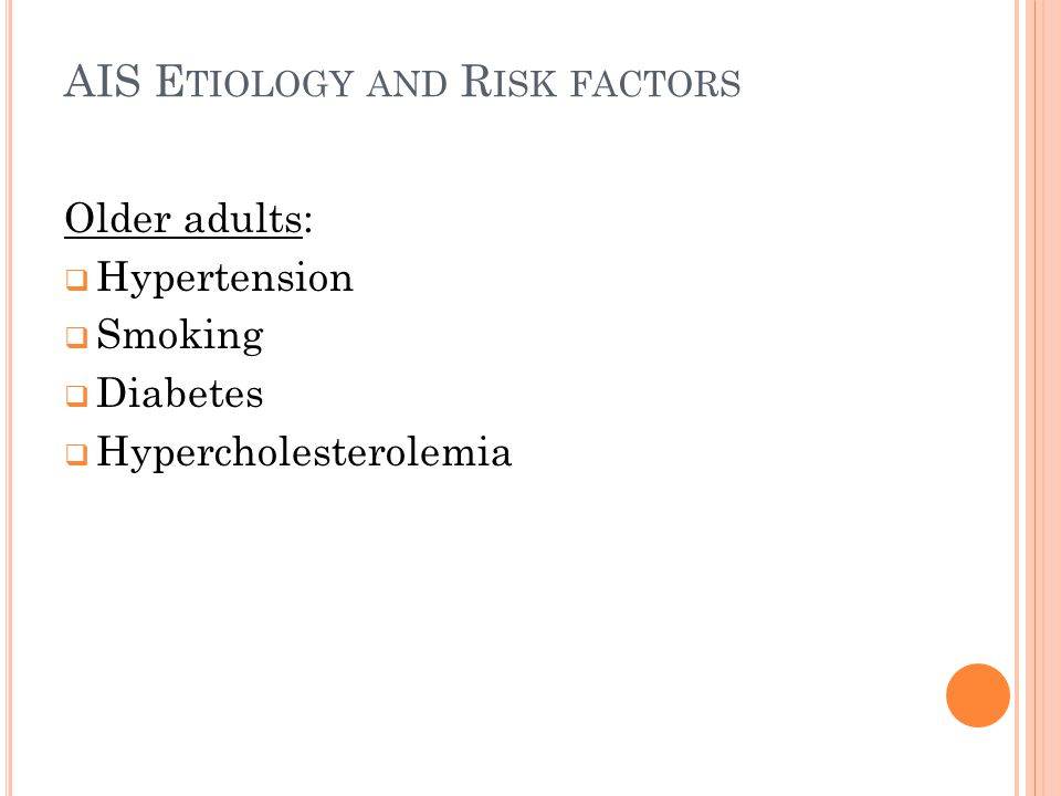 AIS Etiology and Risk factors