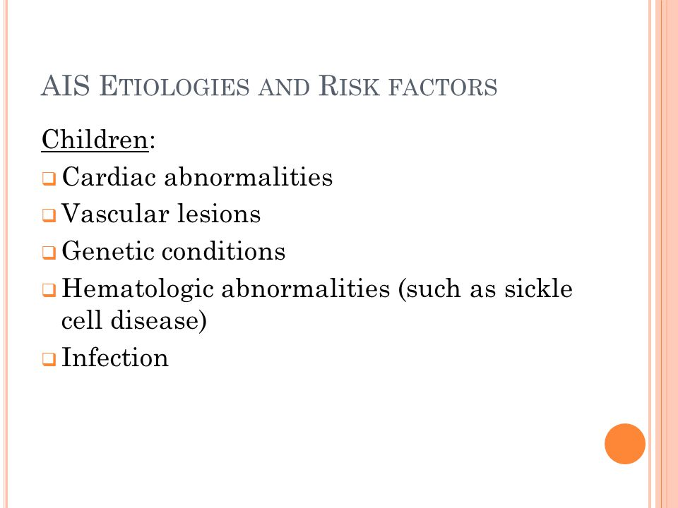 AIS Etiologies and Risk factors