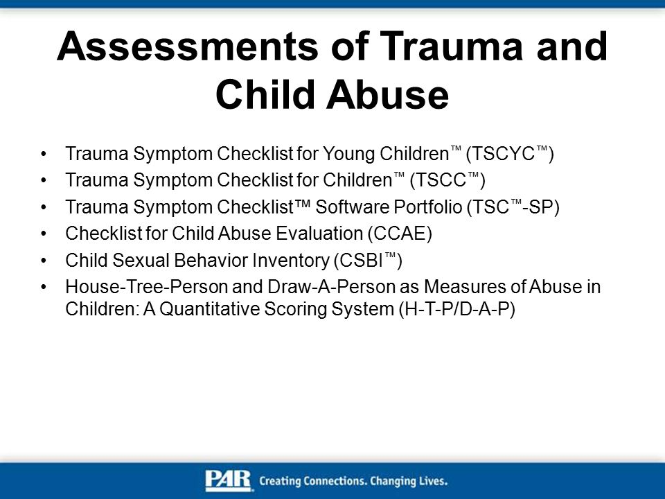 Assessments of Trauma and Child Abuse