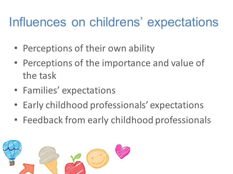 Influences on childrens' expectations