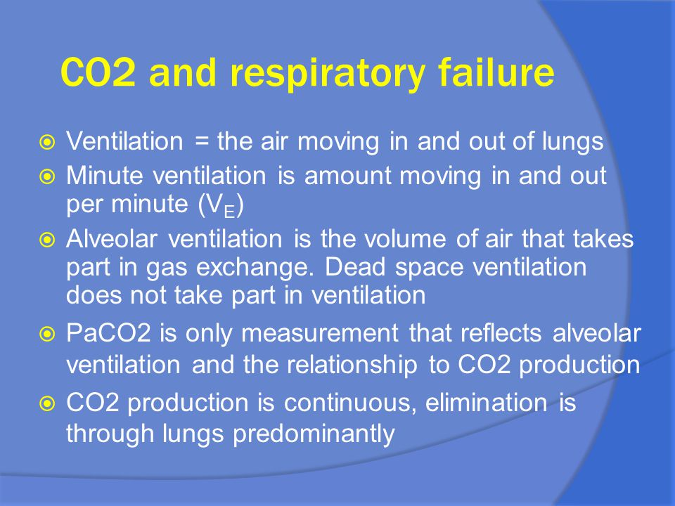 CO2 and respiratory failure