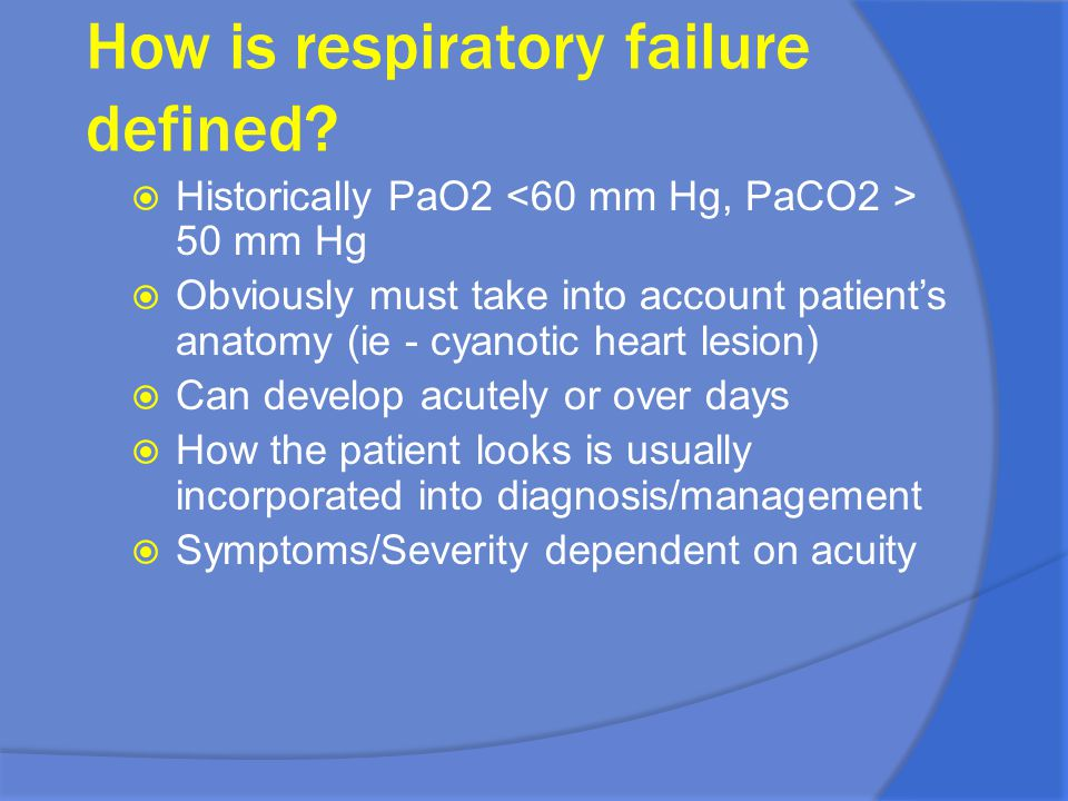 How is respiratory failure defined