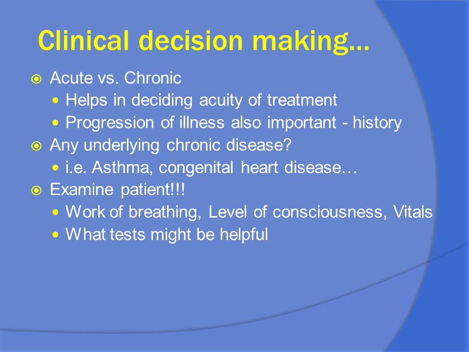 Clinical decision making…