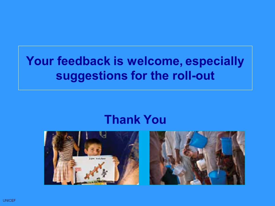 Your feedback is welcome, especially suggestions for the roll-out Thank You