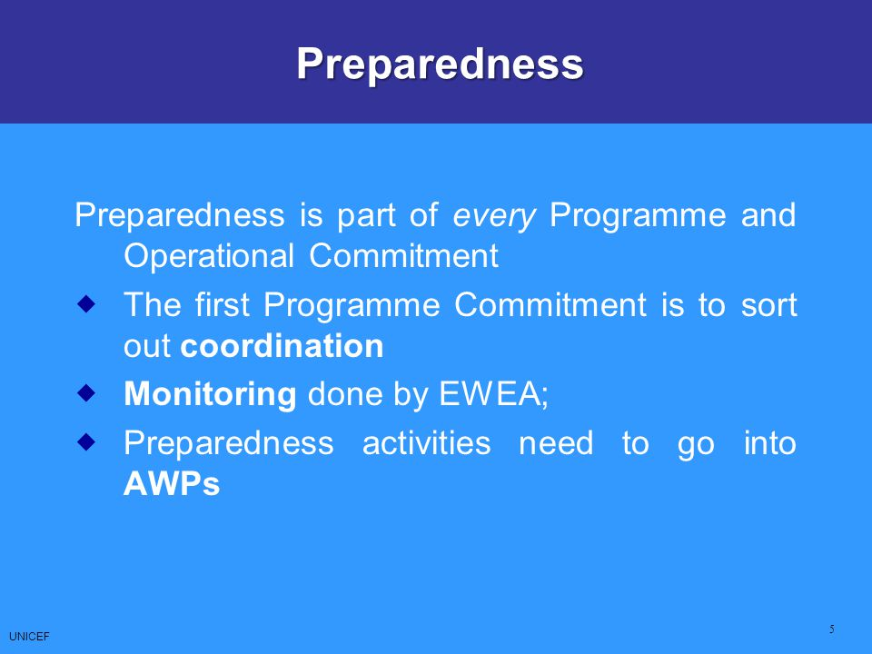 Preparedness Preparedness is part of every Programme and Operational Commitment. The first Programme Commitment is to sort out coordination.
