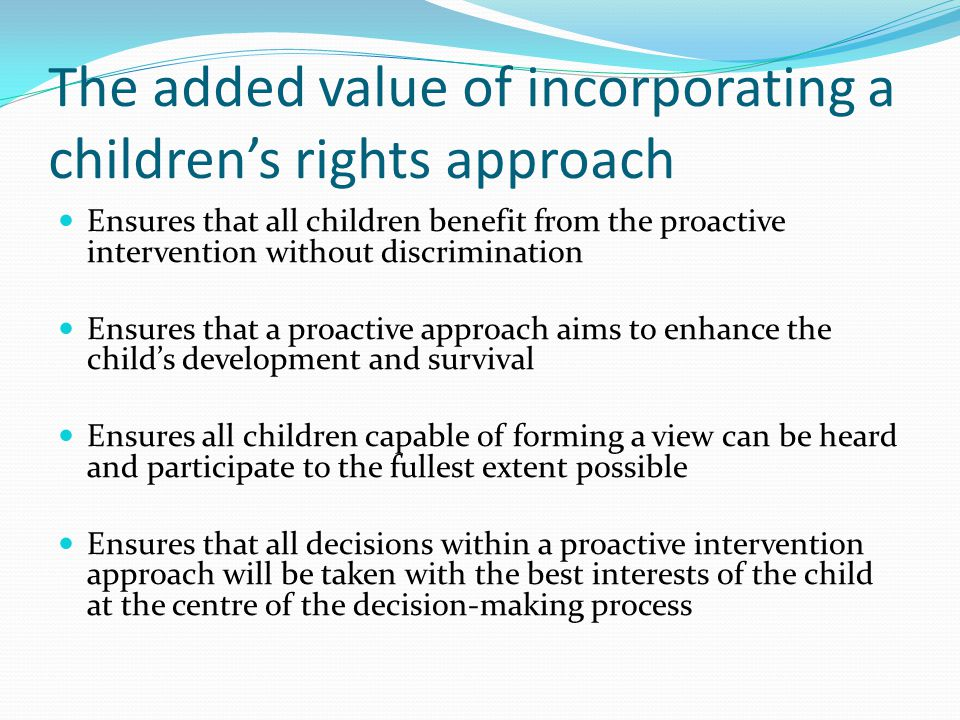 The added value of incorporating a children's rights approach