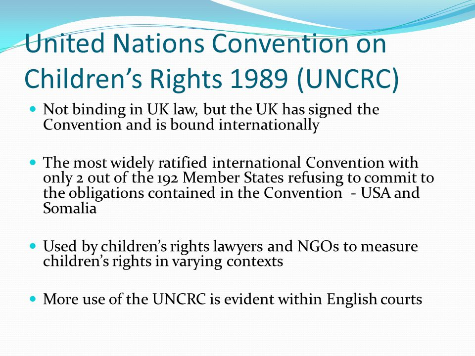 United Nations Convention on Children's Rights 1989 (UNCRC)