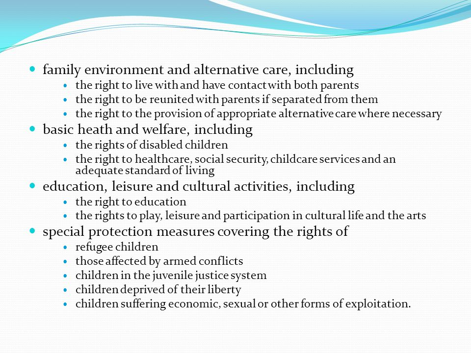 family environment and alternative care, including