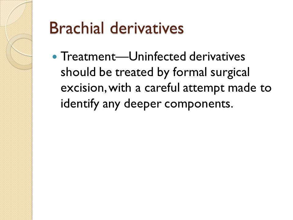 Brachial derivatives