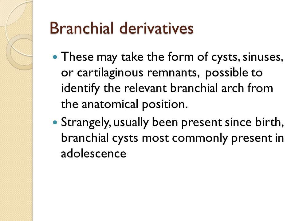 Branchial derivatives