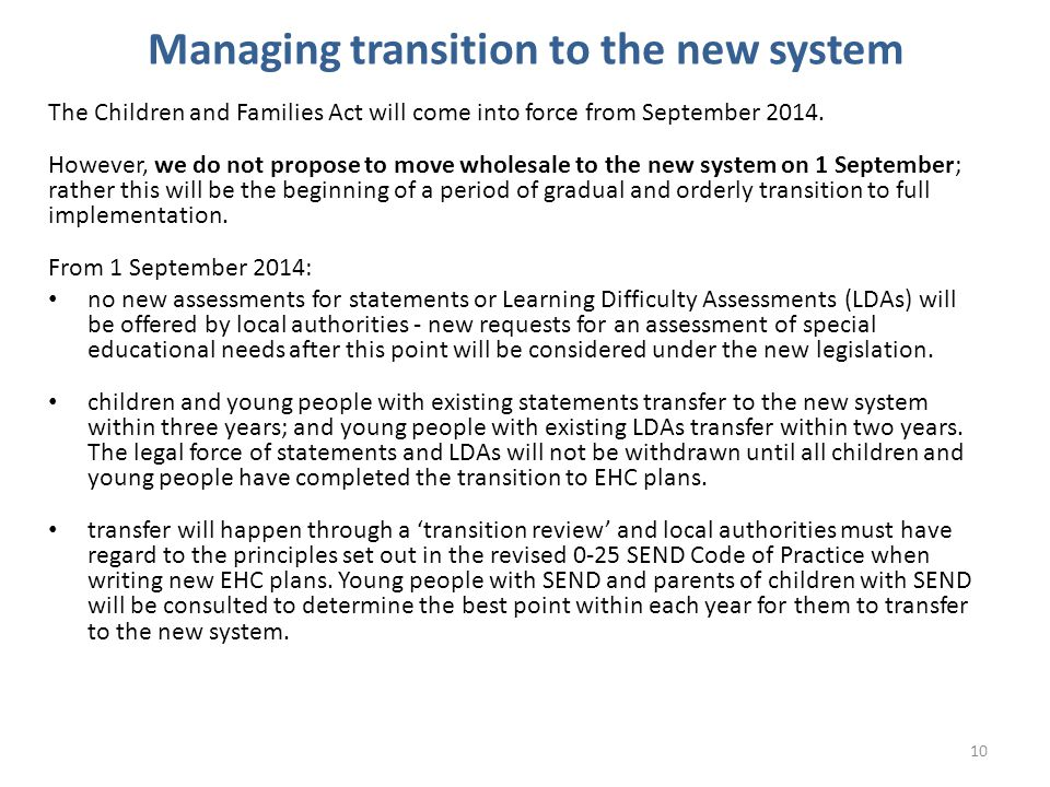 Managing transition to the new system