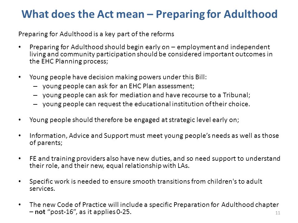 What does the Act mean – Preparing for Adulthood