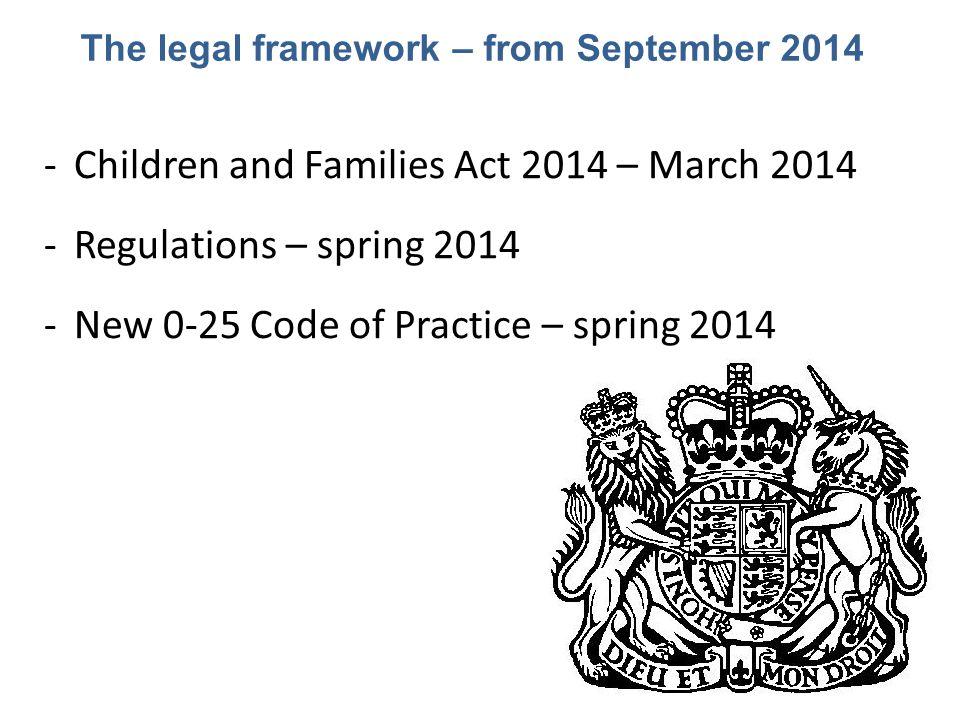 The legal framework – from September 2014