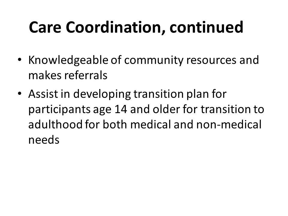 Care Coordination, continued