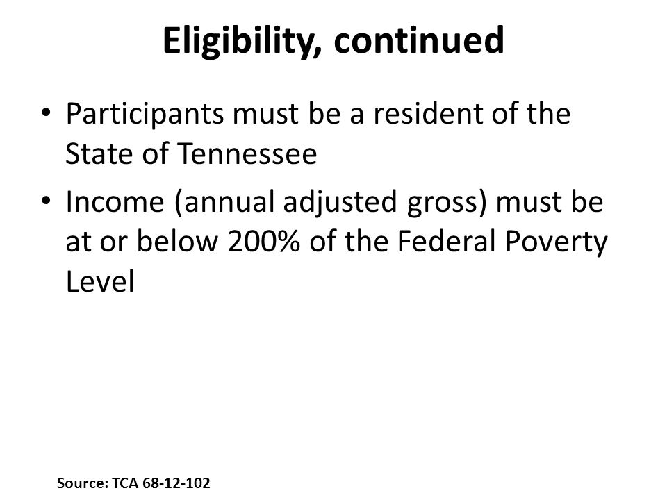 Eligibility, continued