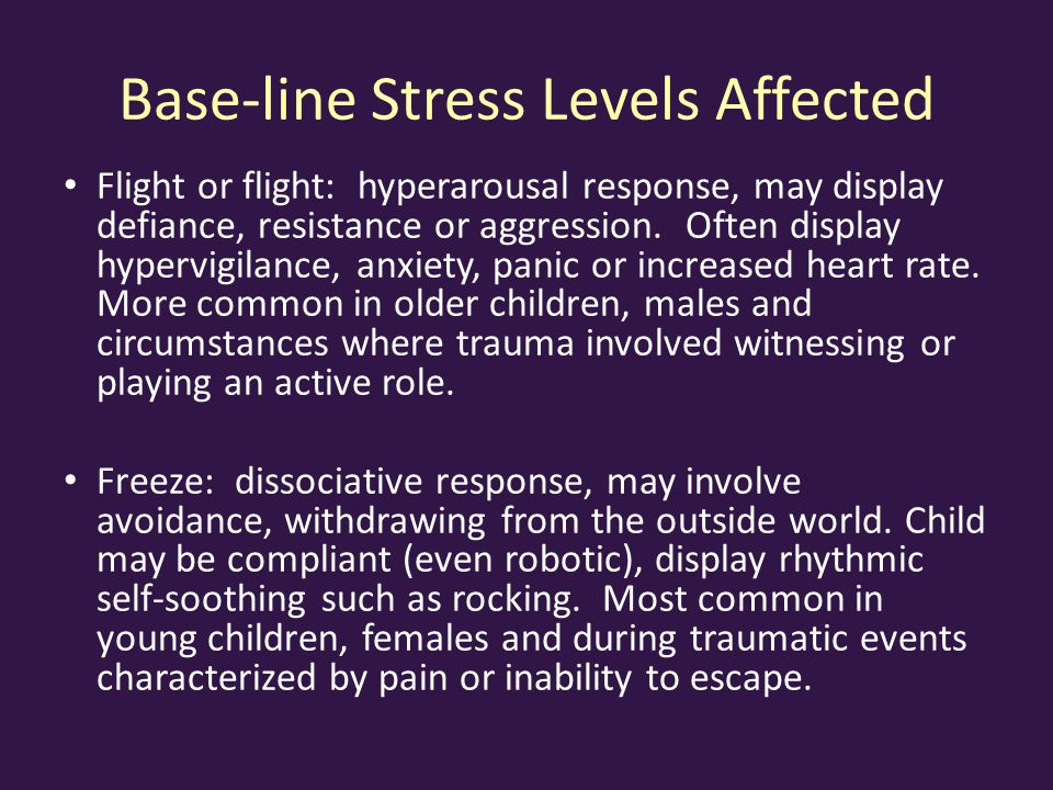 Base-line Stress Levels Affected