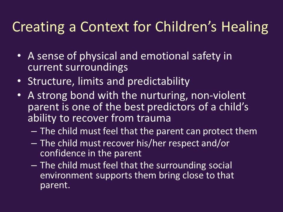 Creating a Context for Children's Healing