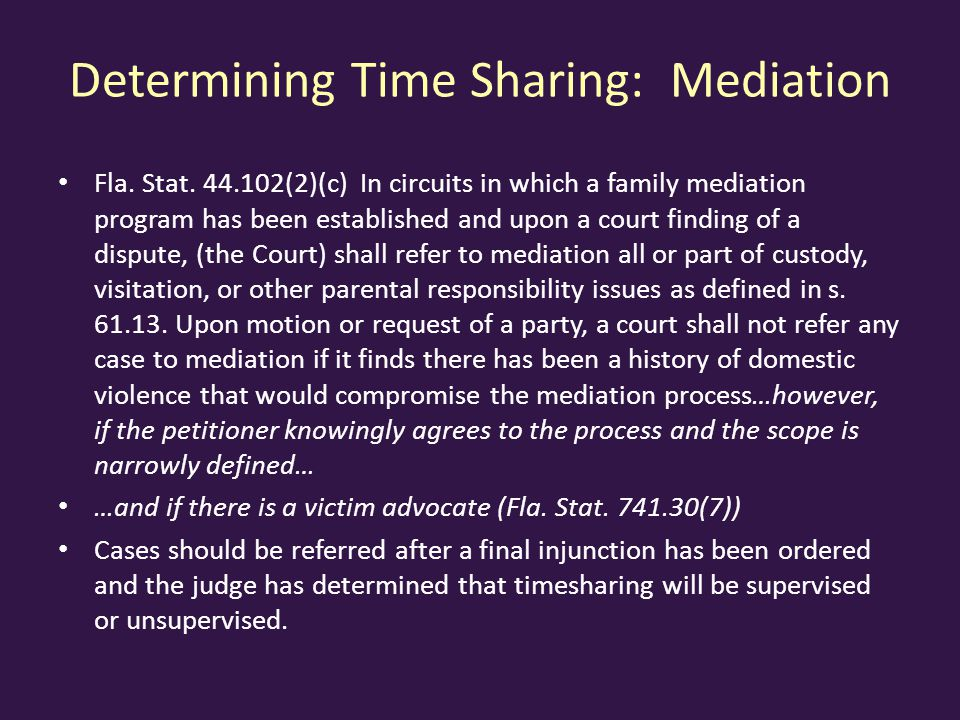 Determining Time Sharing: Mediation