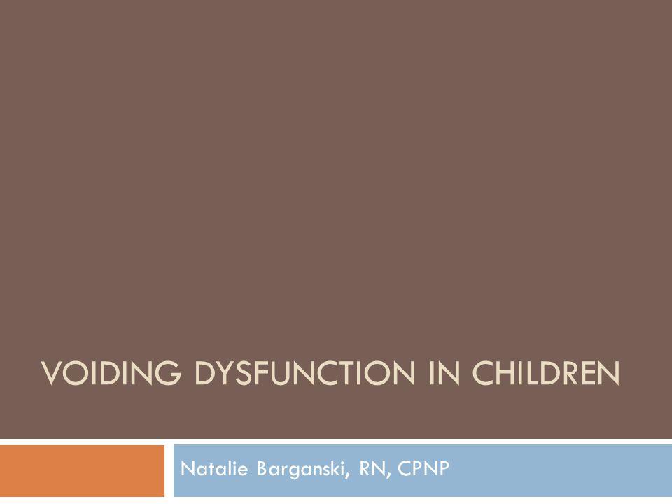 Voiding Dysfunction in Children