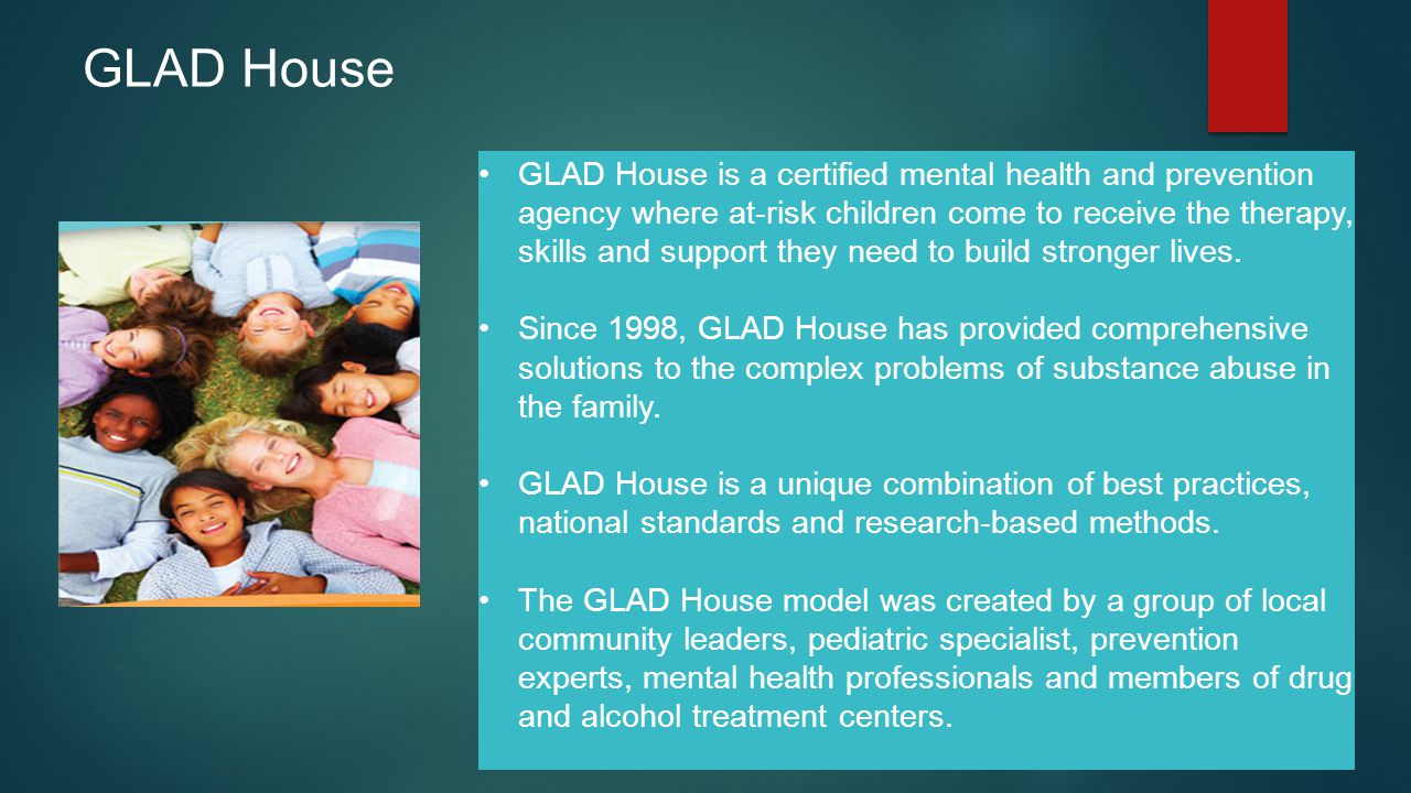 GLAD House