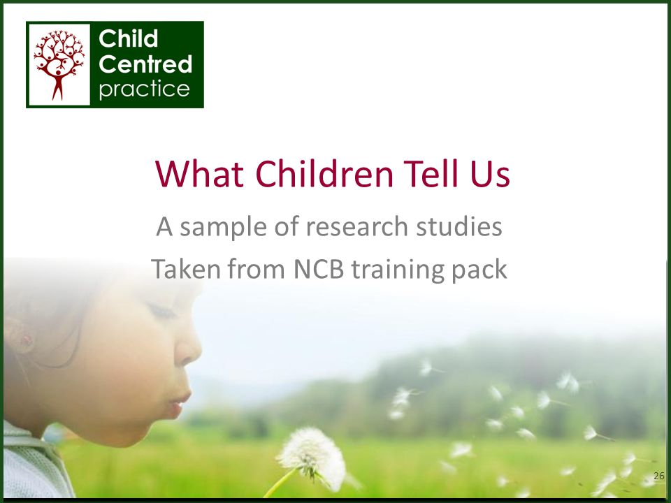 A sample of research studies Taken from NCB training pack