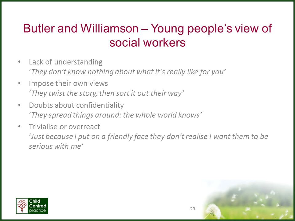 Butler and Williamson – Young people's view of social workers