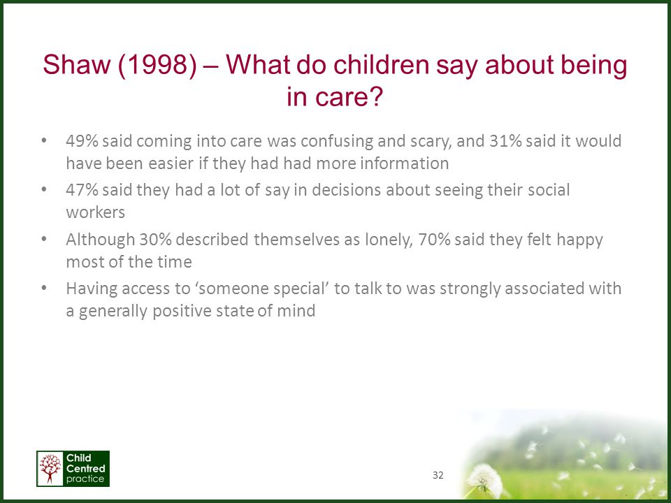Shaw (1998) – What do children say about being in care