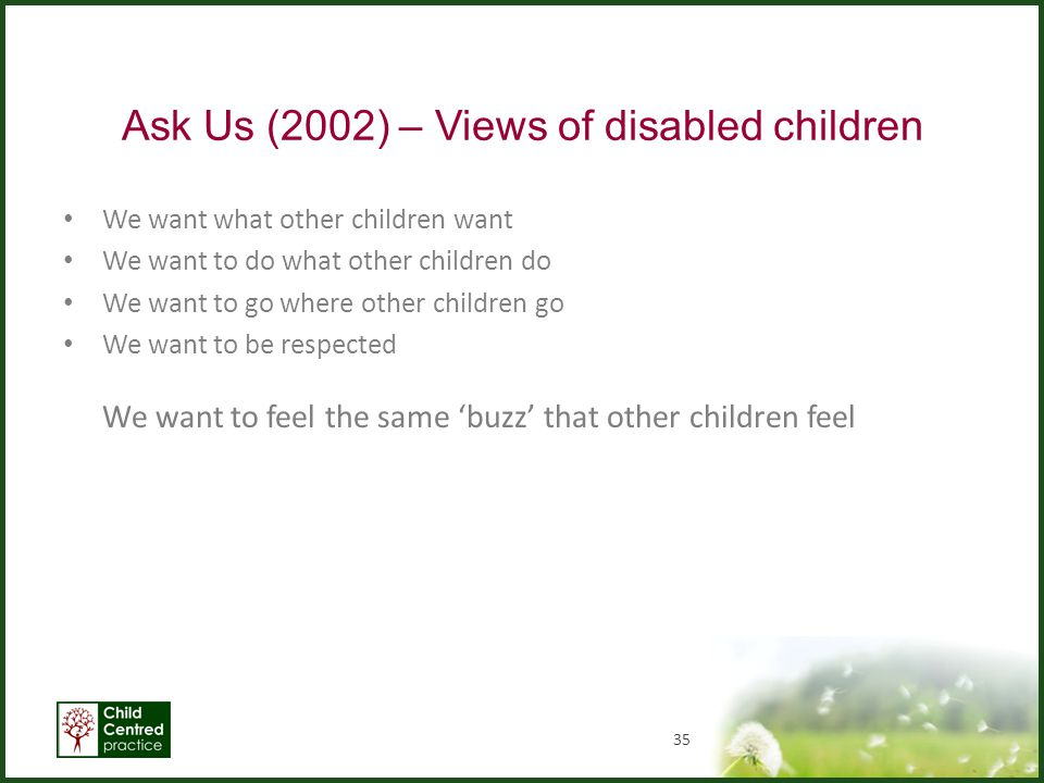 Ask Us (2002) – Views of disabled children