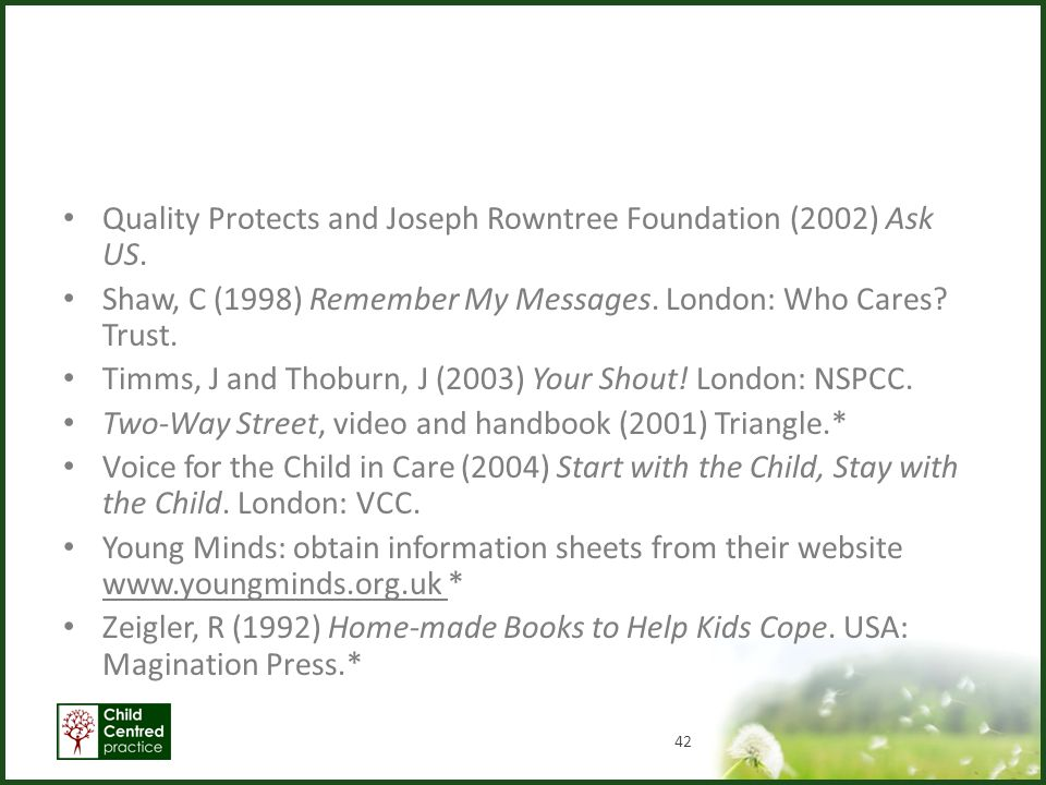 Quality Protects and Joseph Rowntree Foundation (2002) Ask US.